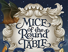 <em>MICE OF THE ROUND TABLE: MERLIN'S LAST QUEST</em>