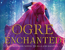 <em>OGRE ENCHANTED</em>