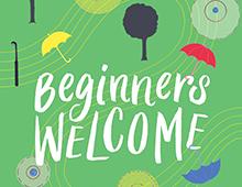 <EM>BEGINNERS WELCOME</EM>