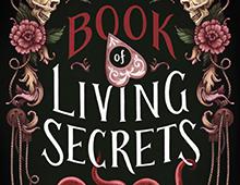 <EM>THE BOOK OF LIVING SECRETS</EM>