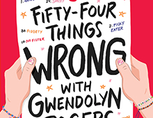 <EM>FIFTY-FOUR THINGS WRONG WITH GWENDOLYN ROGERS</EM>