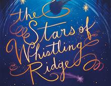 <EM>THE STARS OF WHISTLING RIDGE</EM>